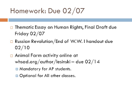 aim do now aim what are the causes of the russian  homework due 02 07 thematic essay on human rights final draft due friday