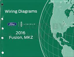 2016 ford fusion lincoln mkz wiring diagram manual original fusion wiring diagram Fusion Wiring Diagram #12