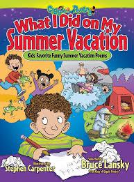 summer vacations essay for kids essay science in education  my summer vacation essay for kids essay kids com how i spent my summer vacation