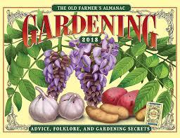 farmers almanac gardening. Brilliant Almanac The 2018 Old Farmeru0027s Almanac Gardening Calendar To Farmers 5