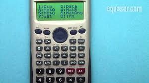 casio fx 115es plus fx 991es plus c and fx 991es how to enter and edit a matrix you