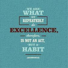 Daily Quote New Excellence Is A Habit Daily Quotes