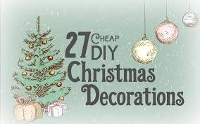 cheap christmas decor:   cheap diy christmas decorations