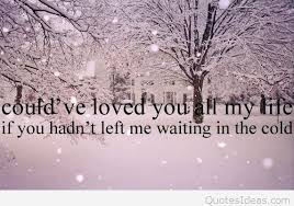 Quotes About Winter Beauty Best of Beauty Cold Winter Love Image With Quote