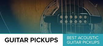 7 Best Acoustic Guitar Pickups Review (2019) - GuitarFella.com