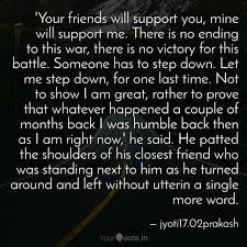 Your Friends Will Suppor Quotes Writings By Jyoti Prakash