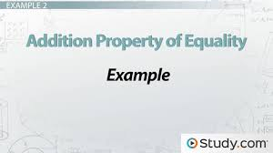 Addition Property of Equality: Definition & Example - Video ...