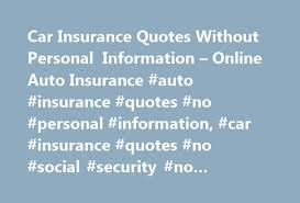 instant car insurance quote no personal information best 2018