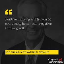 Zig Ziglar On Positivity Startup Quote Cogzidel Technologies