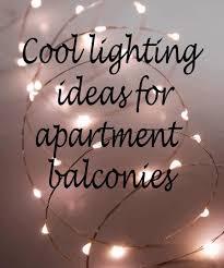 balcony lighting decorating ideas. Cool Lighting Ideas For Apartment Balconies Balcony Decorating