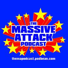 The Massive Attack Podcast