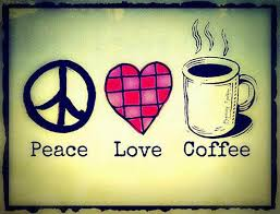 Quote About Peace And Love Awesome Peace Love Coffee Online Peace Quote