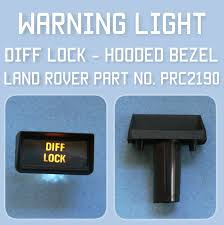 Land Rover Defender Diff Lock Warning Light Lucas Diff Lock Warning Light Hooded Bezel Classic Range Rover Prc2190