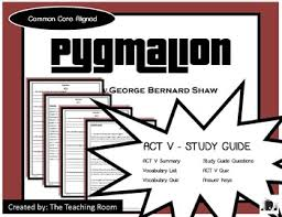 pyg on teaching resources teachers pay teachers  pyg on act v study guide george bernard shaw