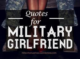 Army Quotes New Quotes For Indian Army Girlfriend Or Spouse Sonusmac