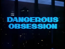 Image result for dangerous obsession