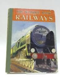 image is loading the wonder book of railways book wonder book