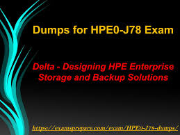 Designing Hpe Backup Solutions Easy Way To Pass Hp Hpe0 J78 Exam On First Attempt By