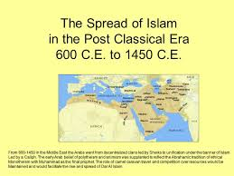 the sp of islam in the post classical era c e to  the sp of islam in the post classical era 600 c e to 1450 c e