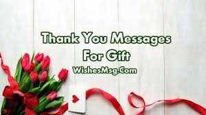 Thank You Messages For Gift Words Of Appreciation Wishesmsg