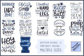 Free Machine Embroidery Sayings Designs Bathroom Sayings 12 Machine Embroidery Designs