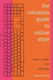 The Columbia Guide To Online Style Second Edition Columbia