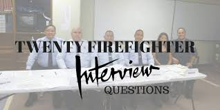20 Sample Firefighter Interview Questions - Fire Recruitment.ca
