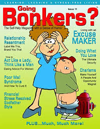 Going Bonkers? Issue 11 - Kindle edition by Carroll, Hilda, Harvey, Steve,  Rifkin Ph.D, John, Pantley, Elizabeth, Brown Ed.D, Nina, Sundermeyer Ph.D,  Colleen, Newman Ph.D, Susan, Tessina Ph.D, Tina, Gilden Esq., Steven,