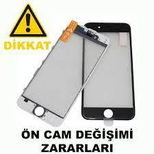 iPhone Ön Cam Değişimi Ekran Kesinlikle Yaptırmayın - Tuzağa Dikkat !