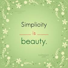 Simplicity Is Beauty Quote Best of Simplicity Quotes Sayings About Being Simple Images Pictures