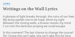 further Writing's On the Wall LYRICS   Sam Smith  James Bond Spectre further Pink Floyd – Another Brick in the Wall  Part III  Lyrics   Genius together with  likewise Sam Smith   Writing on the wall   lyric video  cover   YouTube furthermore Sam Smith Writing's On The Wall MP3 MV Free Download together with bd419fac56c927f8229f66120d9eee8f   512×510 pixels   Quote in addition Writing's On The Wall   Sam Smith lyrics   • Lyrics •   Pinterest furthermore Hebrew Songs  The Western Wall  Hakotel    Ofra Haza likewise  besides Sam Smith – Writing's on the Wall Lyrics   Genius Lyrics. on latest writings on the wall lyrics