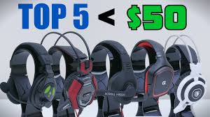 Top 5 Gaming Headsets Under $50 - YouTube