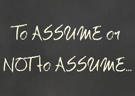 Assume Vs Presume What Happens When You Assume Manning First Assembly Of God 22