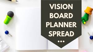 Making A Daily Planner How To Create A Vision Board In Your Daily Planner