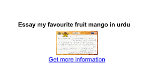 essay my favourite fruit mango in urdu google docs