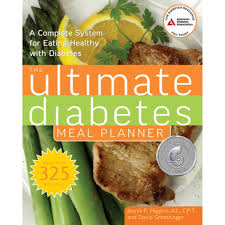 Meal Planning For Diabetes The Ultimate Diabetes Meal Planner