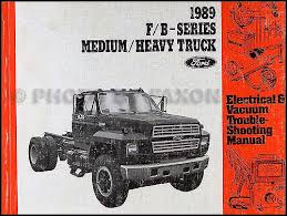 1989 ford truck cab foldout wiring diagram f600 f700 f800 ft800 1989 ford f and b 600 900 truck electrical troubleshooting manual 49 00