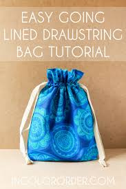 over the years i ve had a number of readers ask for a simplified version of my lined drawstring bags it hit me recently that i should turn it into a