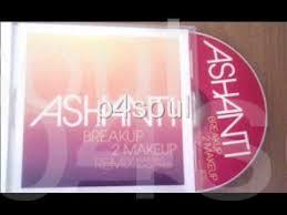 ashanti feat black child break up 2 make up remix wmv