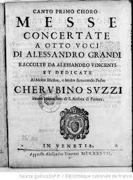 Messa concertate a otto voci, di Alessandro Grandi, raccolte da Alessandro  Vincenti...   Gallica