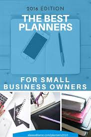 Business Day Planners Best Planners For Small Business Owners One Organized Business