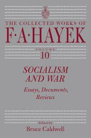 socialism and war essays documents reviews hayek caldwell addthis sharing buttons