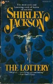 too much horror fiction shirley jackson the paperback covers  the lottery is easily one of the most famous and notorious short stories of the 20th century i love making big pronouncements like that but in this
