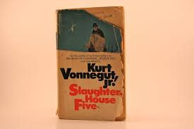 famous quotes from slaughterhouse five by kurt vonnegut slaughterhouse five by kurt vonnegut jr