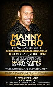 Manny Castro's Memorial Benefit 12/16/10 – The Soul Of Miami