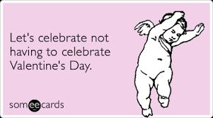 Αποτέλεσμα εικόνας για valentine's day not