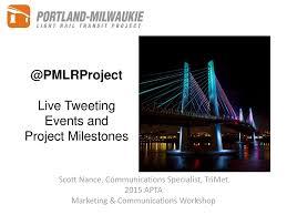 Portland Milwaukie Light Rail Bridge Pmlrproject Live Tweeting Events And Project Milestones