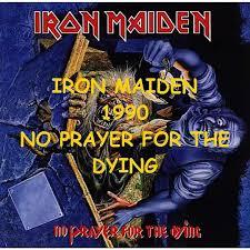 #8 <b>No</b> Prayer For The Dying (1990) - <b>Iron Maiden</b> (Full Album ...
