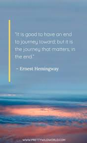 Best Journey Quotes Top 40 Quotes About Journey And Destination