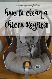 how to clean a chicco keyfit30